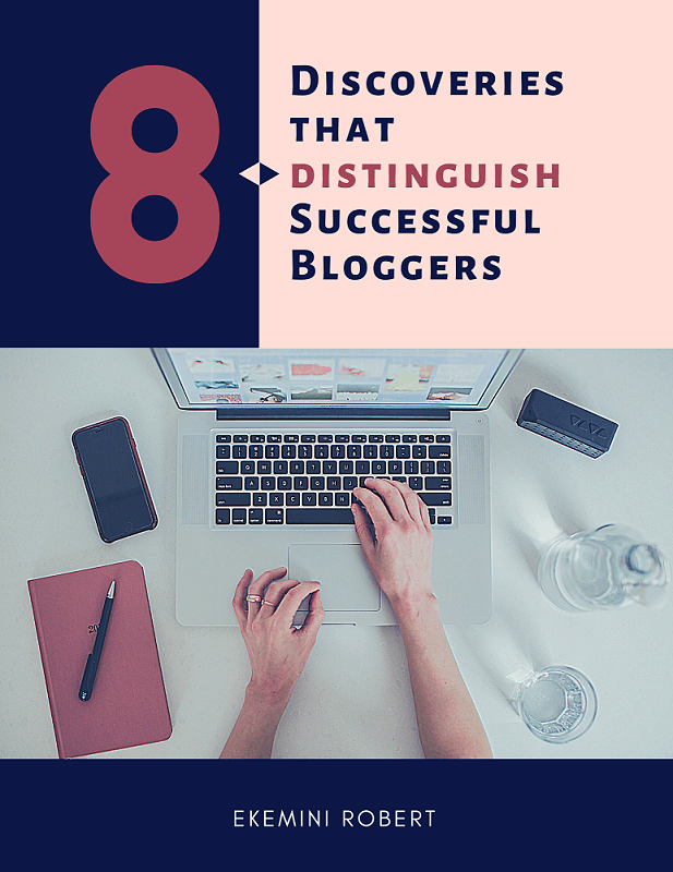 8 Discoveries that distinguish successful blogger eBook